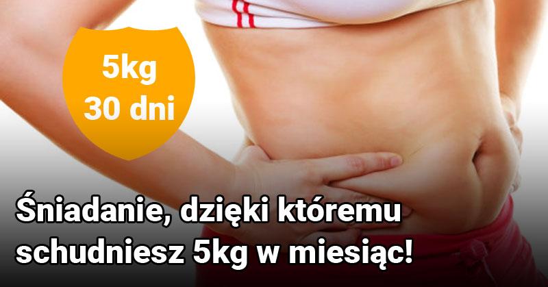 Śniadanie, dzięki któremu schudniesz 5kg w miesiąc!
