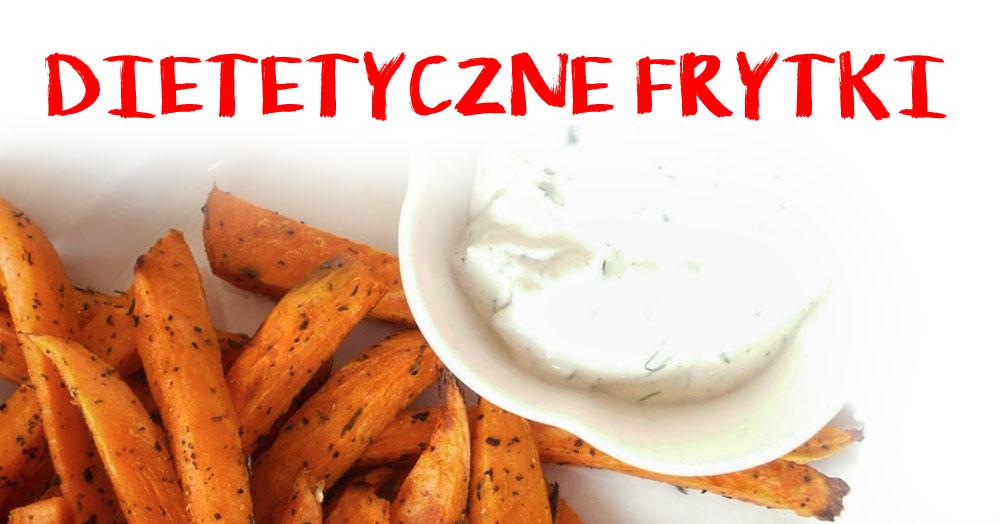 Zobacz jak zrobić dietetyczne frytki