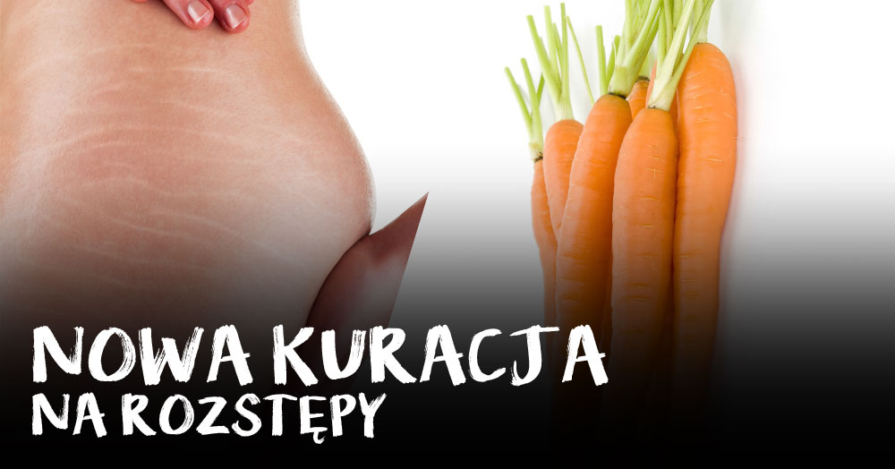 Nowa kuracja na rozstępy – z marchewki!