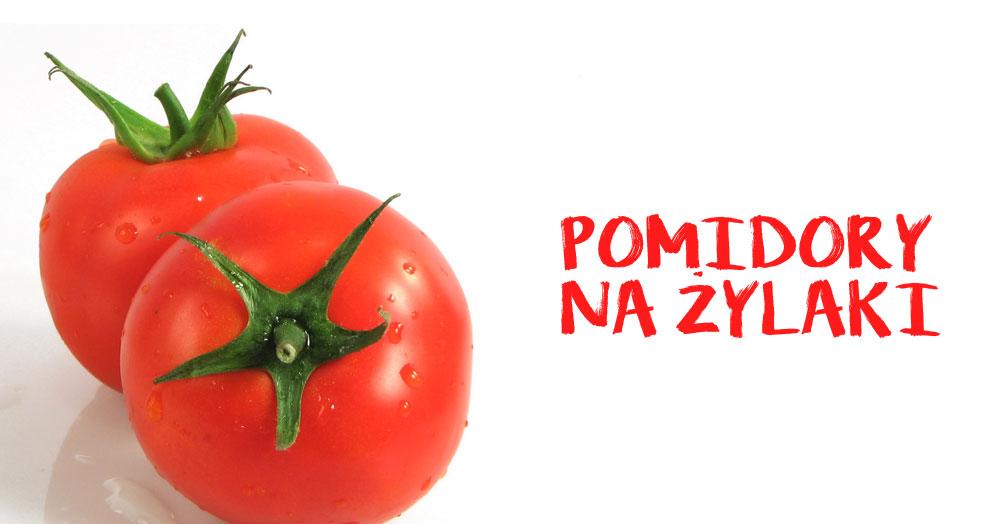 Masz żylaki? Wykorzystaj pomidory aby się ich pozbyć!