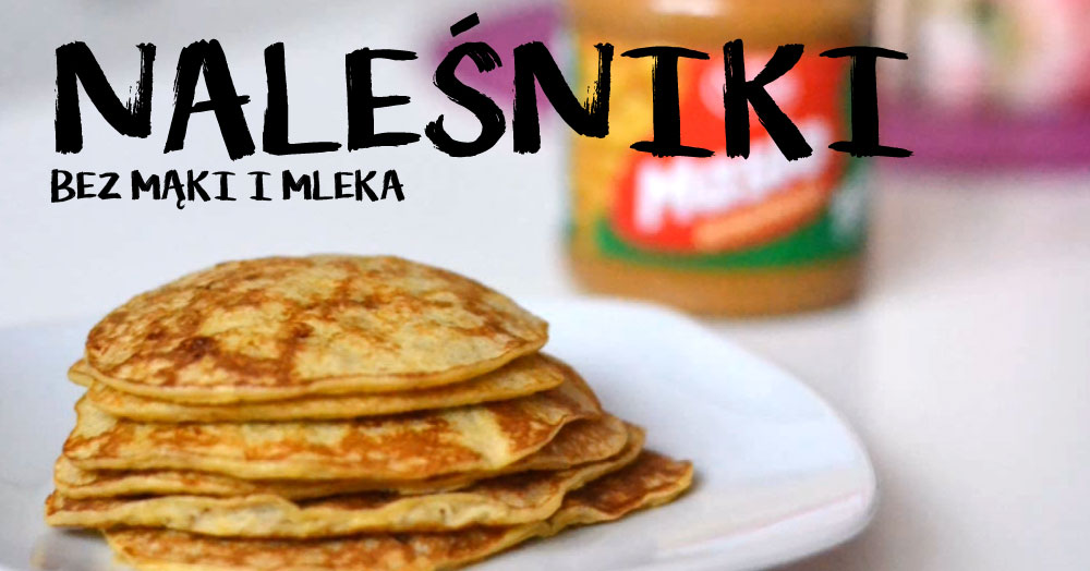 Naleśniki beż mąki i mleka! Musisz ich spróbować :)