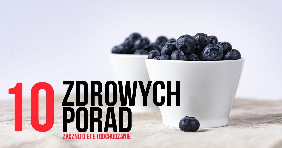 DomPelenPomyslow.pl 10 zdrowych porad, które pomogą Ci rozpocząć dietę i odchudzanie