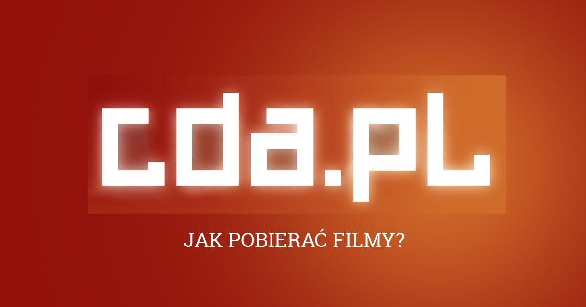 Jak pobrać film z CDA – NOWA SZYBSZA METODA bez programów, za darmo!