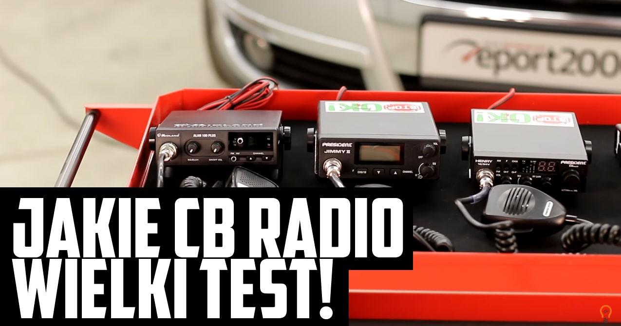 Jakie CB Radio kupić? Wielki test!