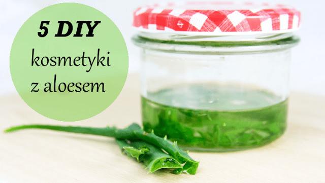 DomPelenPomyslow.pl Zrób 5 prostych kosmetyków z aloesu.