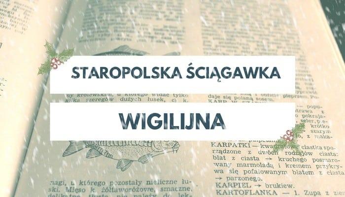 Staropolska ściągawka wigilijna