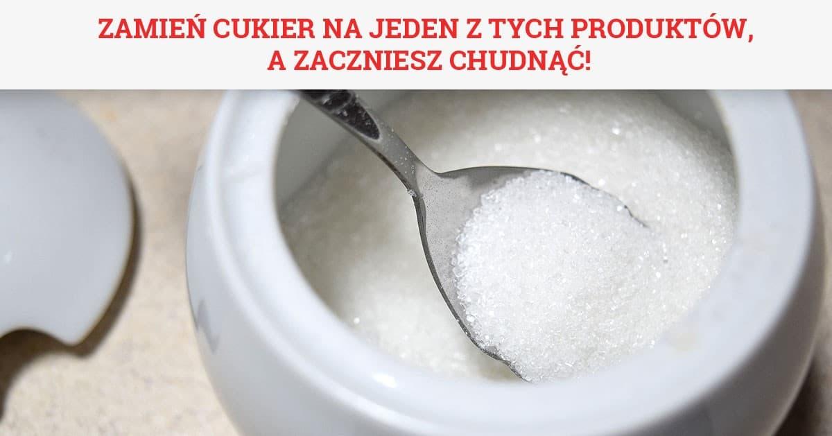 Zamień cukier na jeden z tych produktów, a zaczniesz chudnąć!