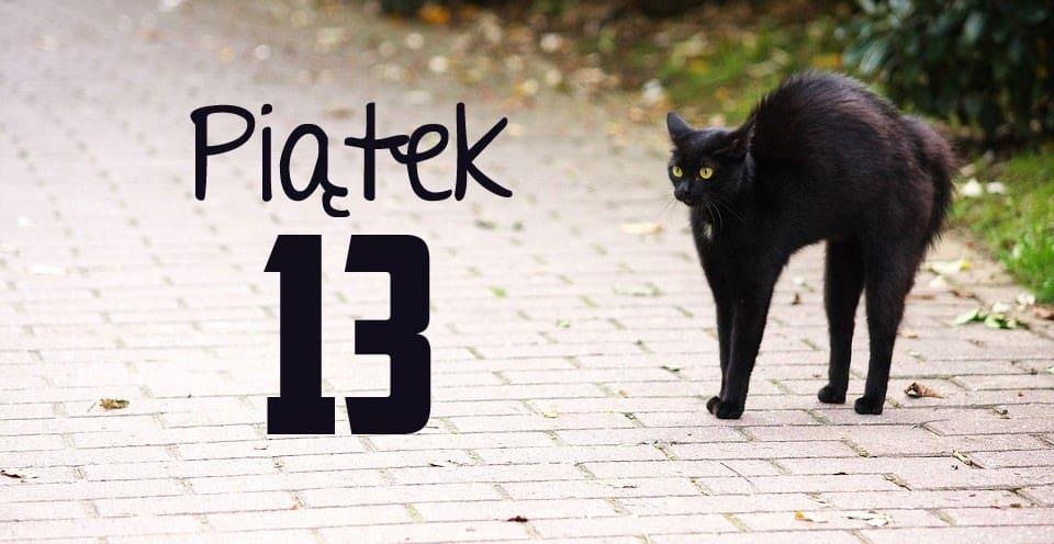 Dlaczego piątek 13 jest uważany za pechowy dzień?