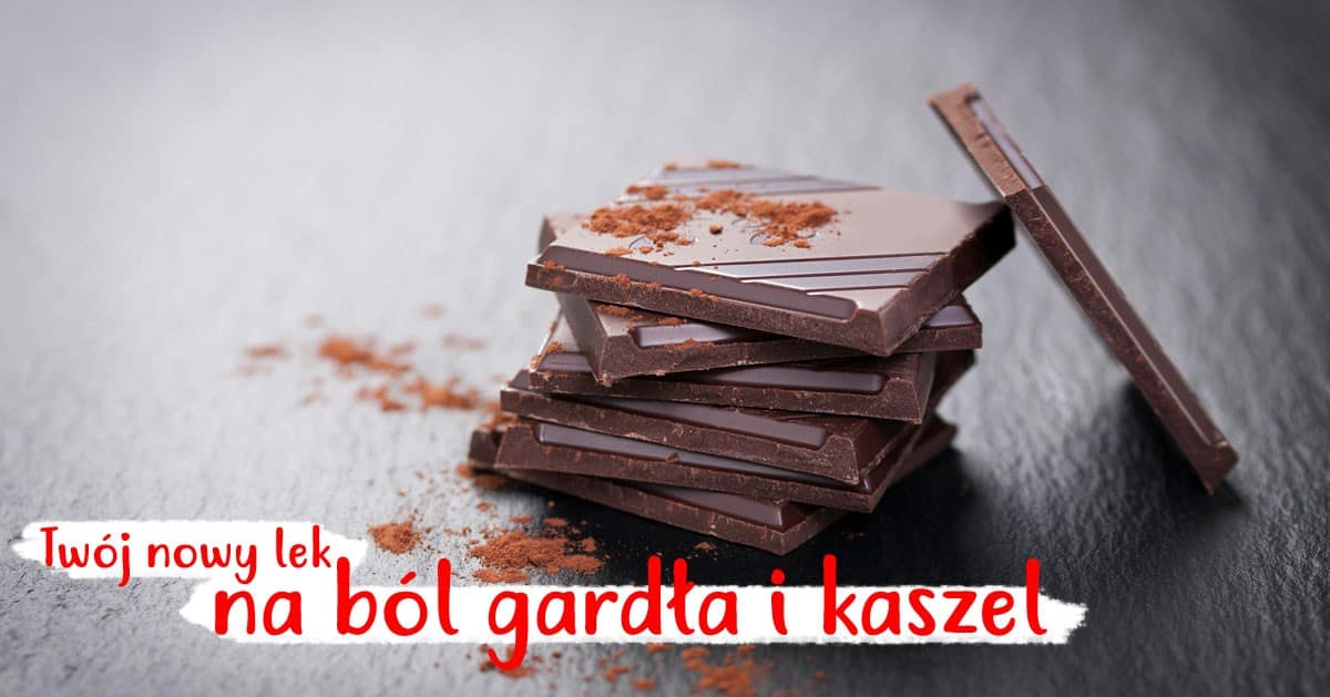 Szukasz sposobu na ból gardła i kaszel? Zjedz czekolady!