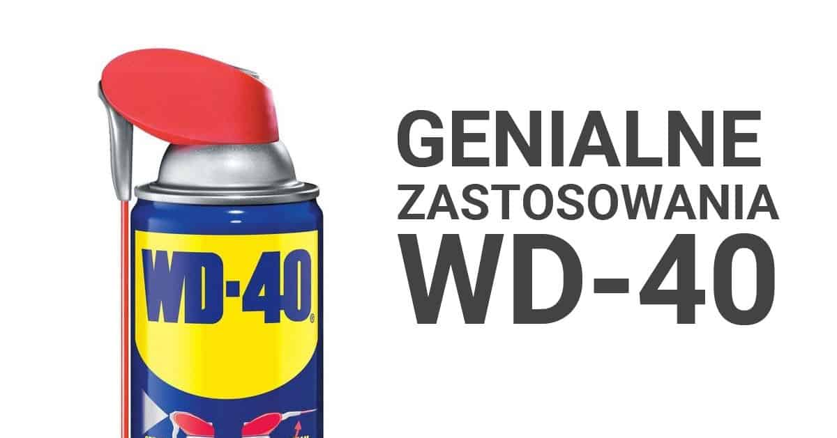 Genialne sposoby na wykorzystanie WD-40, które musisz wypróbować!