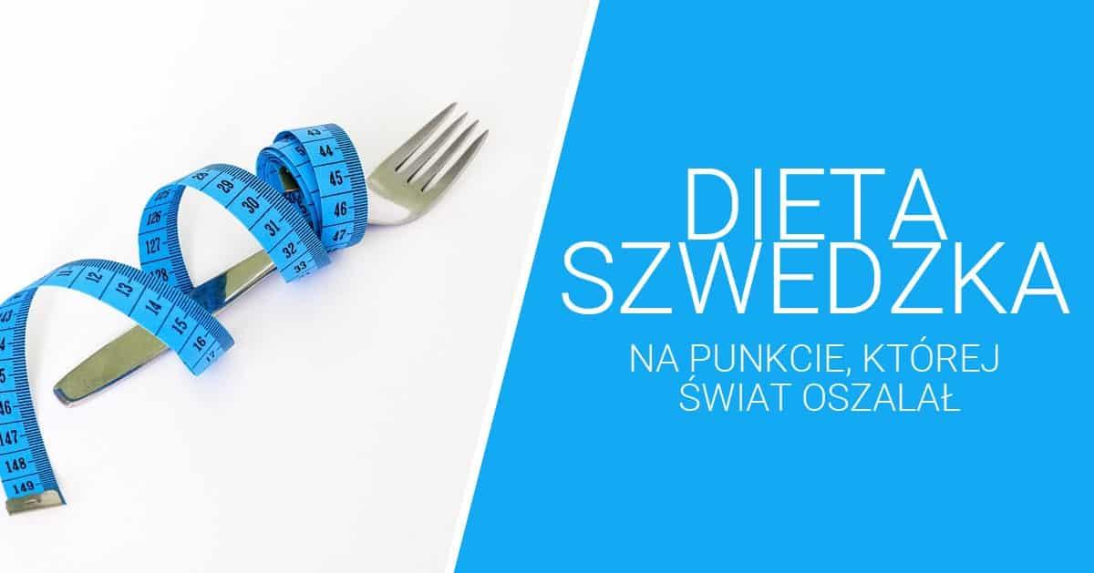 Dieta szwedzka czyli jak skutecznie pozbyć się kilogramów