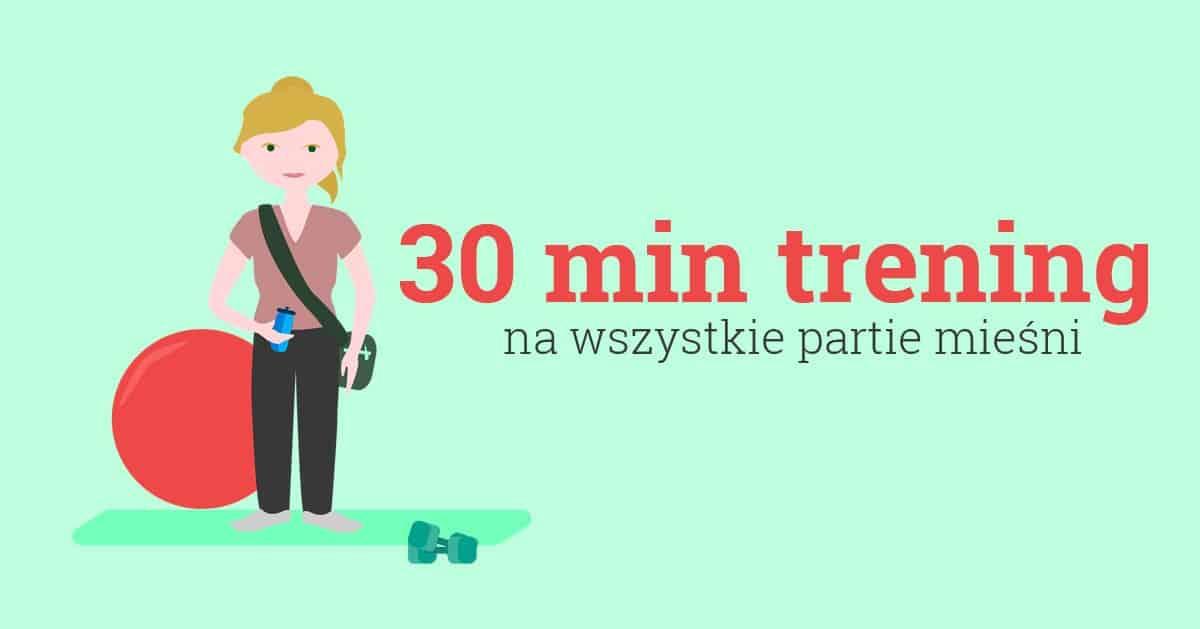 Lekki domowy trening wzmacniający na 30 minut