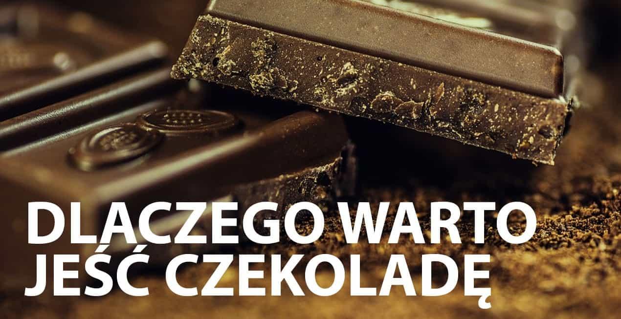 Dlaczego warto jeść czekoladę – 20 powodów!