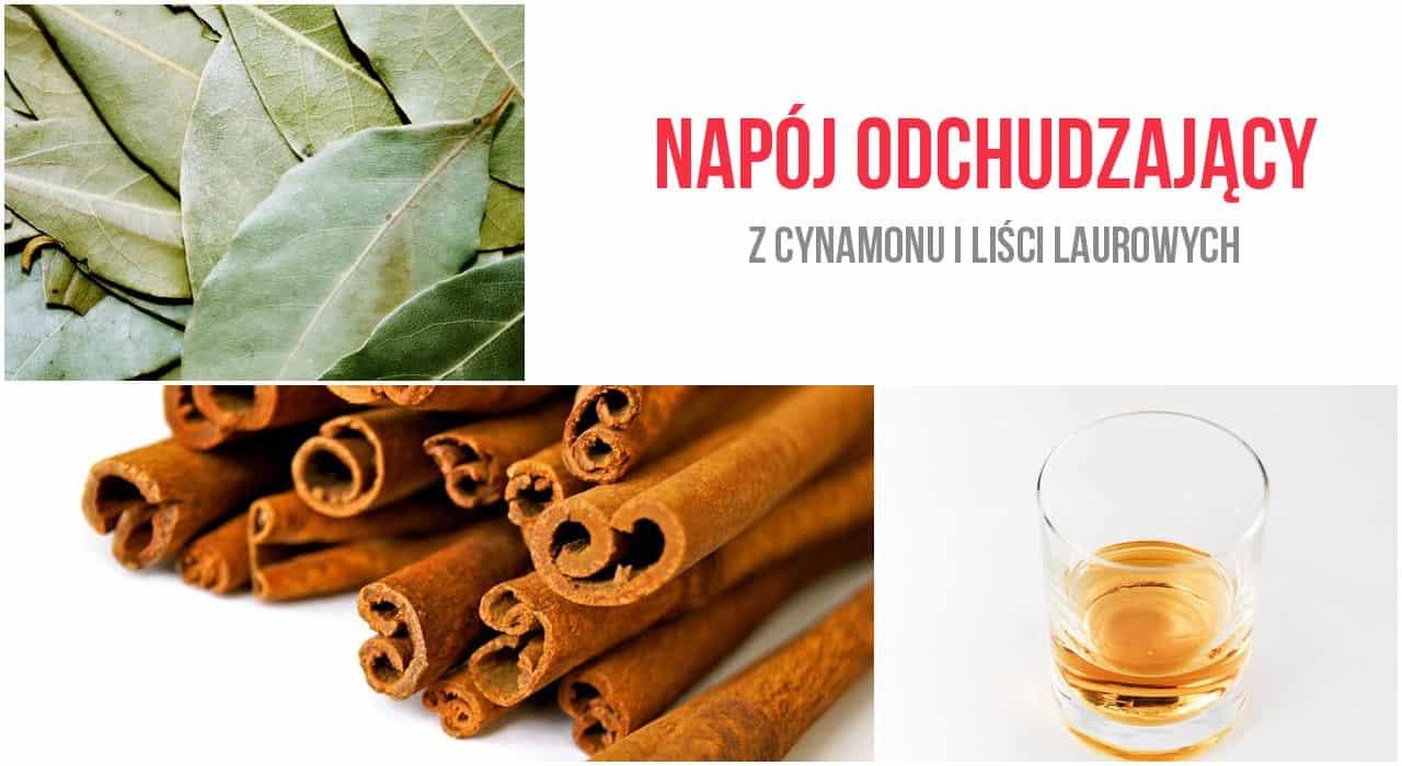 Napój odchudzający z cynamonu i liści laurowych
