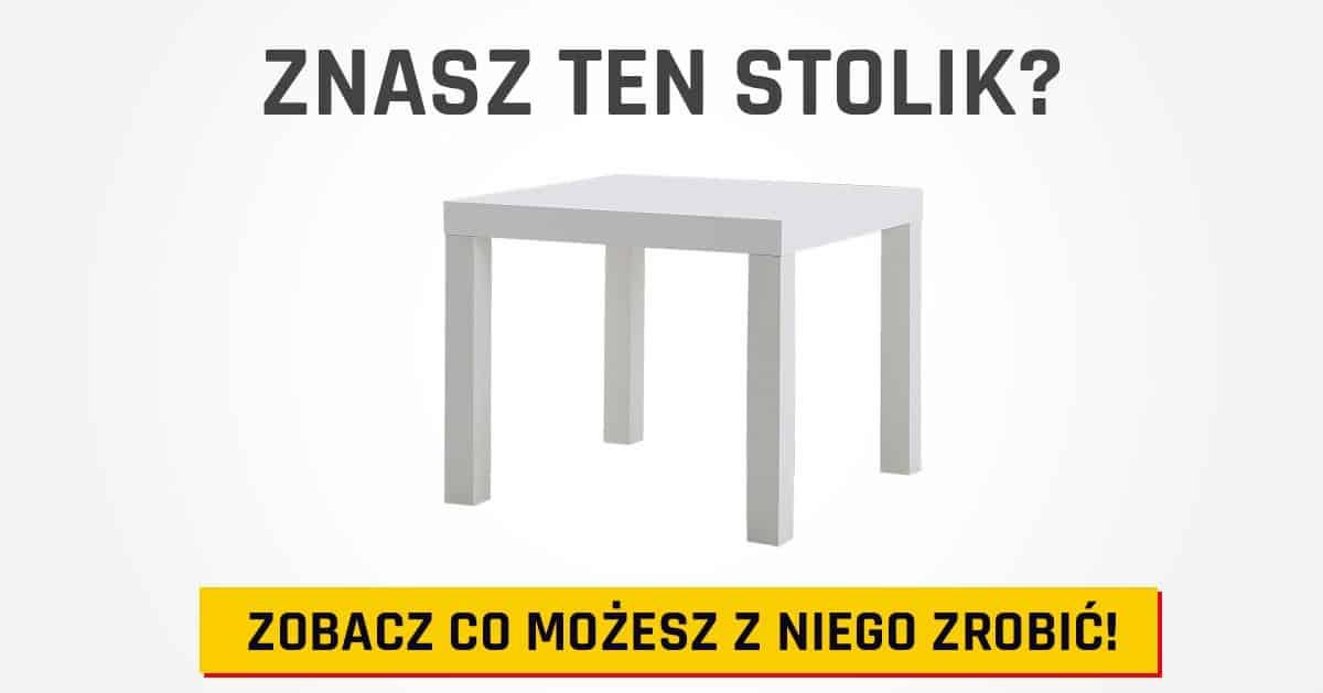 Ten stolik kosztuje jedynie 25 zł w Ikea. Zobaczcie co można z niego zrobić!