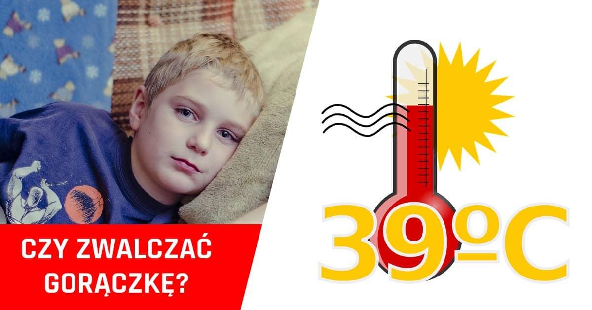 Gdy dziecku pojawi się temperatura od razu ją zwalczasz? Popełniasz błąd!