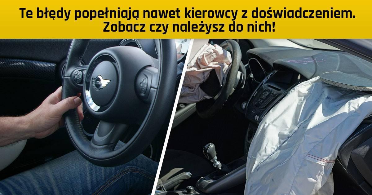 Te błędy popełniają nawet kierowcy z doświadczeniem. Zobacz czy należysz do nich!