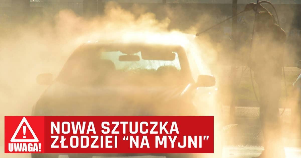 Myjesz auto na myjni bezdotykowej? Uważaj na złodziei, mają na Ciebie nowy sposób!