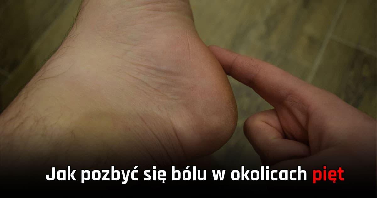 DomPelenPomyslow.pl Ból w okolicy pięty - jak pozbyć się bólu (ostroga piętowa)