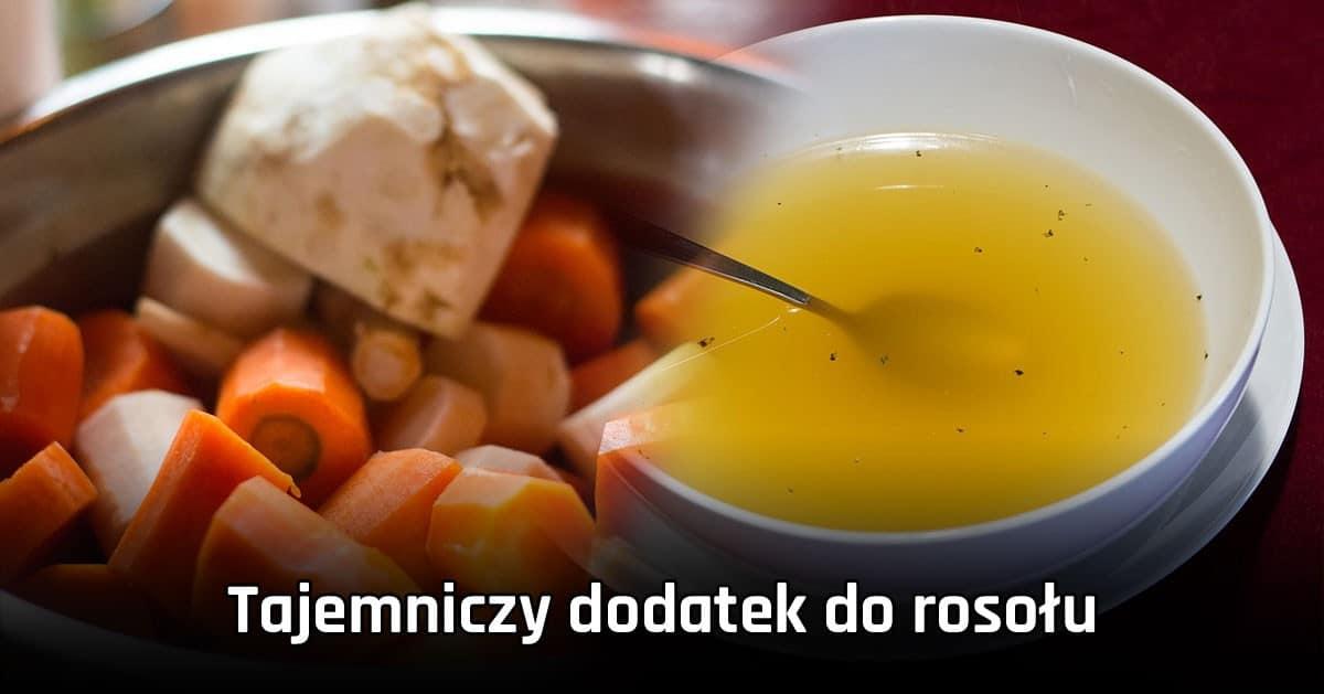 DomPelenPomyslow.pl Chcesz by rosół był idealny w smaku! Dodaj ten tajemniczy dodatek!
