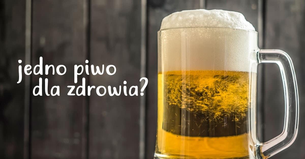 Pijesz jedno piwo dla zdrowia? Najnowsze badania pokazują, że kosztuje cie to pół roku życia!