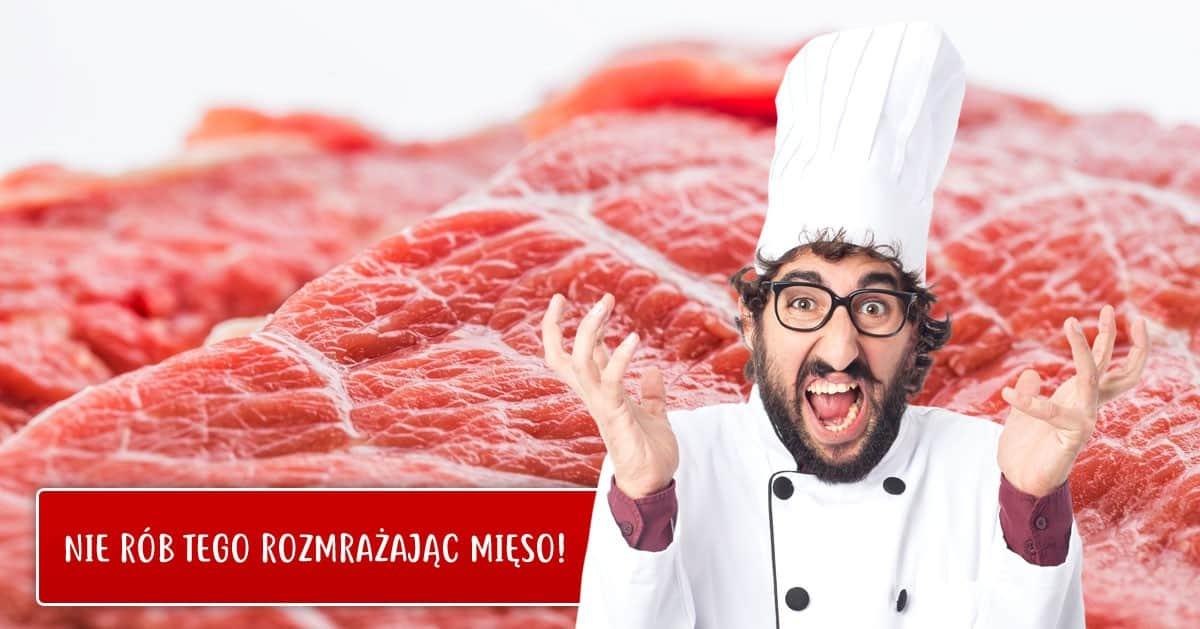 5 błędów popełnianych przy rozmrażaniu mięsa. Mogą one zaszkodzić zdrowiu!