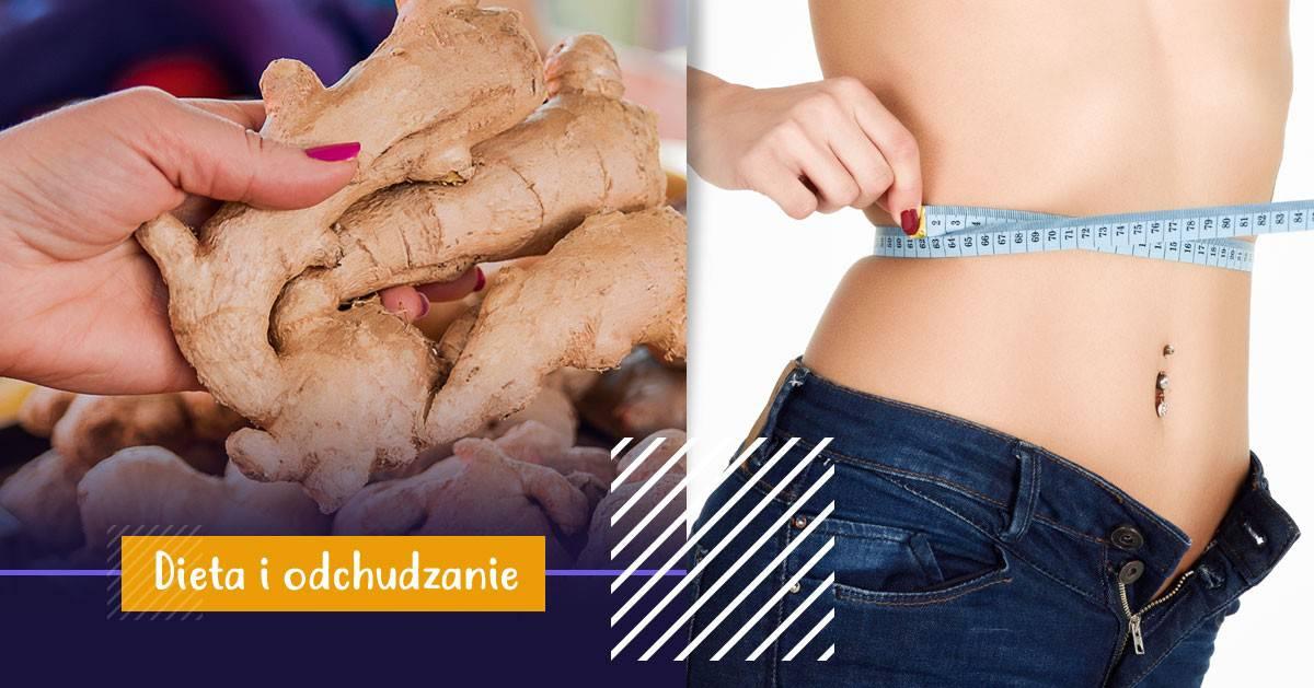 Dlaczego powinnaś zacząć jeść imbir jeśli chcesz schudnąć?
