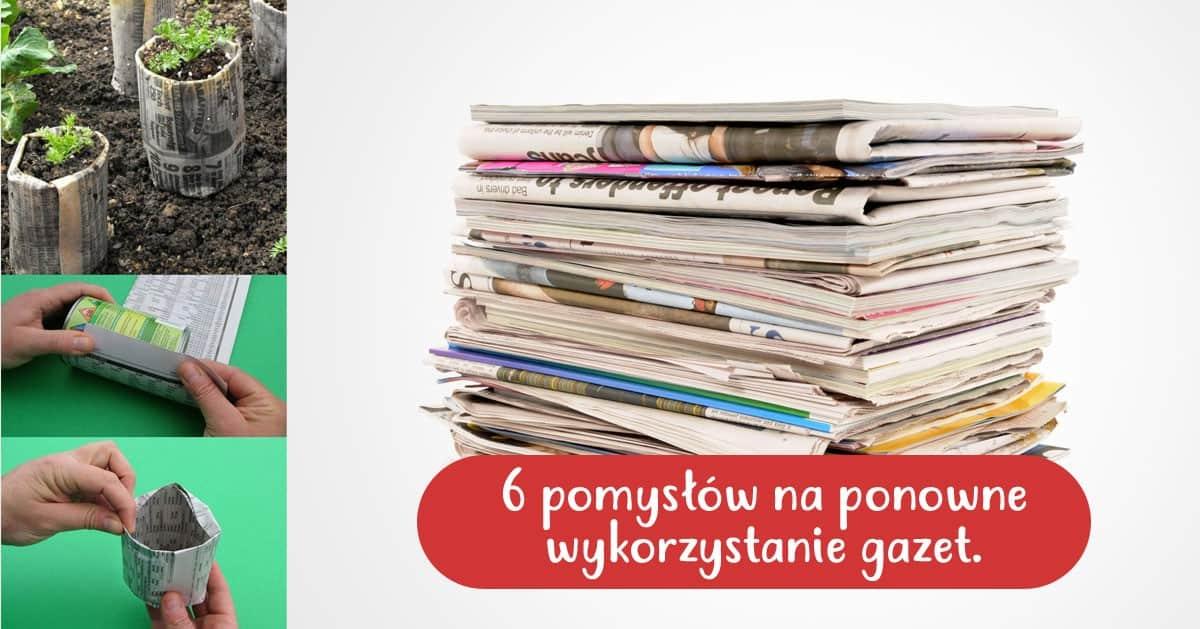 Jak wykorzystać gazety, które już przeczytaliśmy – 6 SPOSOBÓW