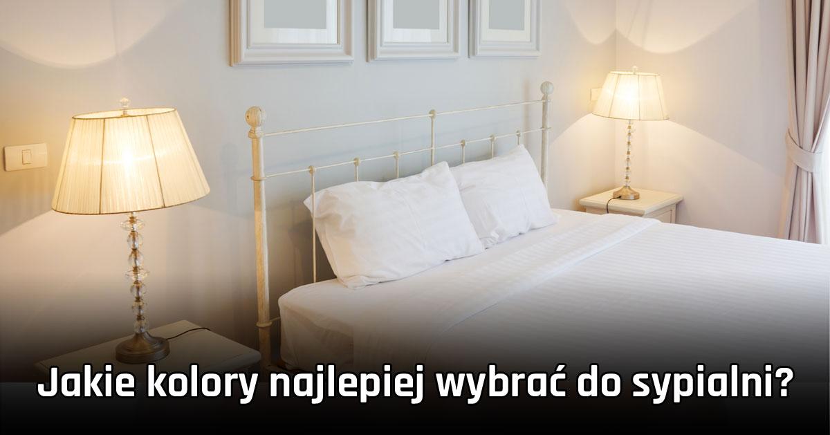 Jakie kolory najlepiej wybrać do sypialni?
