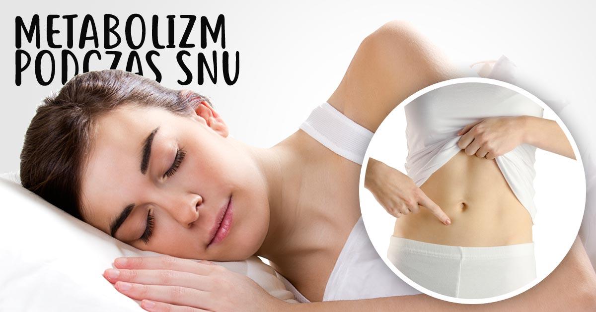 Jak przyśpieszyć swój metabolizm podczas snu