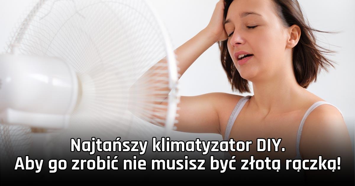 Najtańszy domowy klimatyzator, który możecie zrobić bez żadnych umiejętności