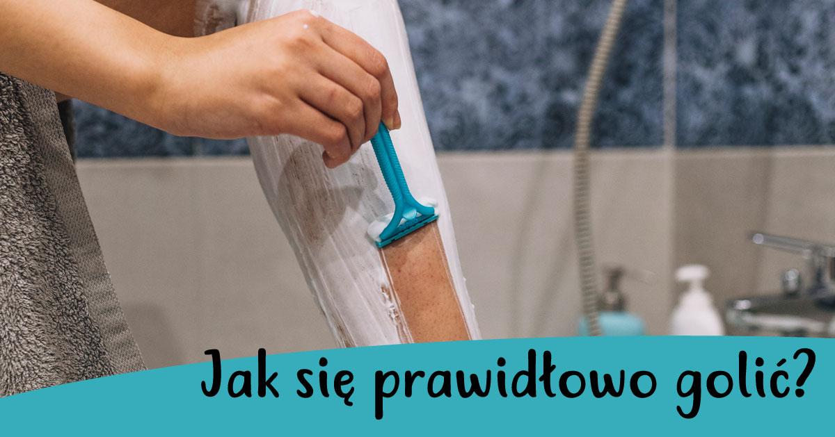 Jak się prawidłowo golić