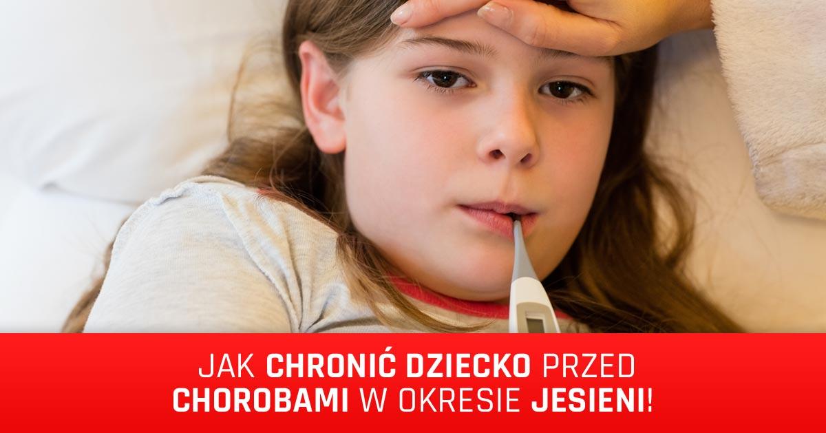Sezon przeziębień przed nami – jak uchronić dziecko przed infekcją?