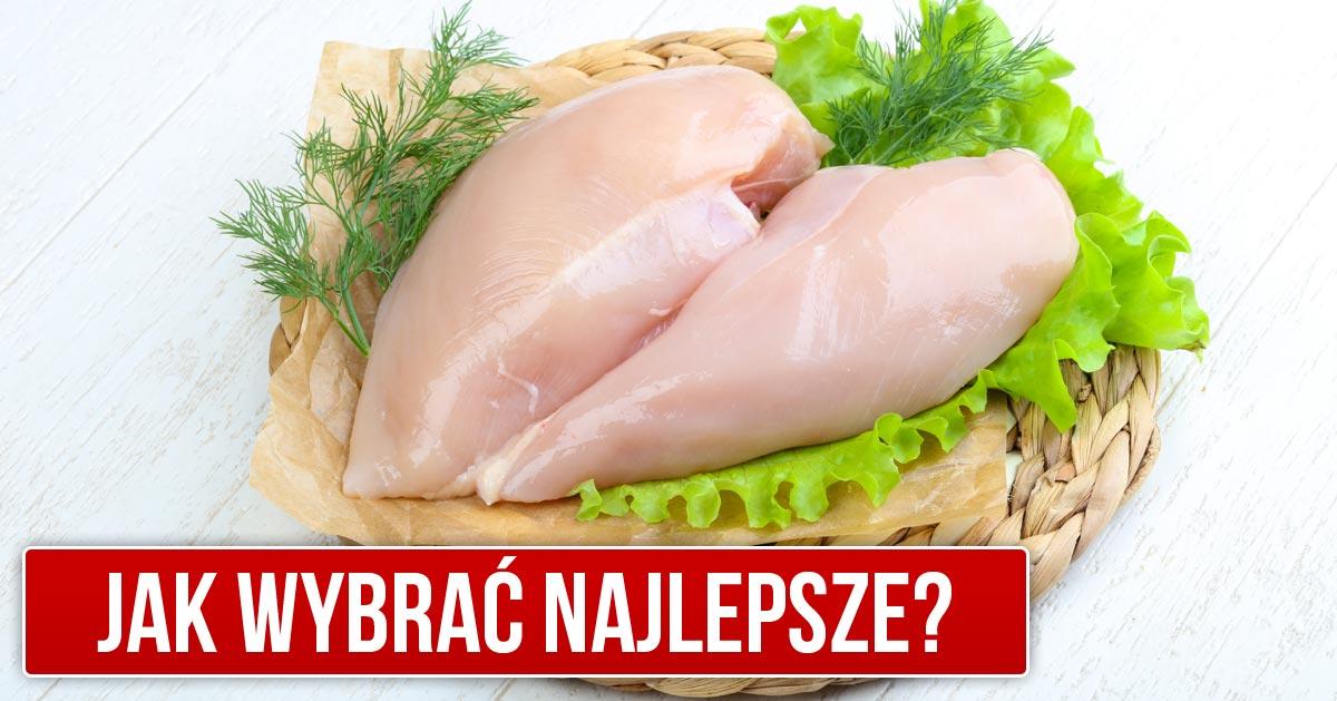 Jak wybrać najlepsze piersi z kurczaka