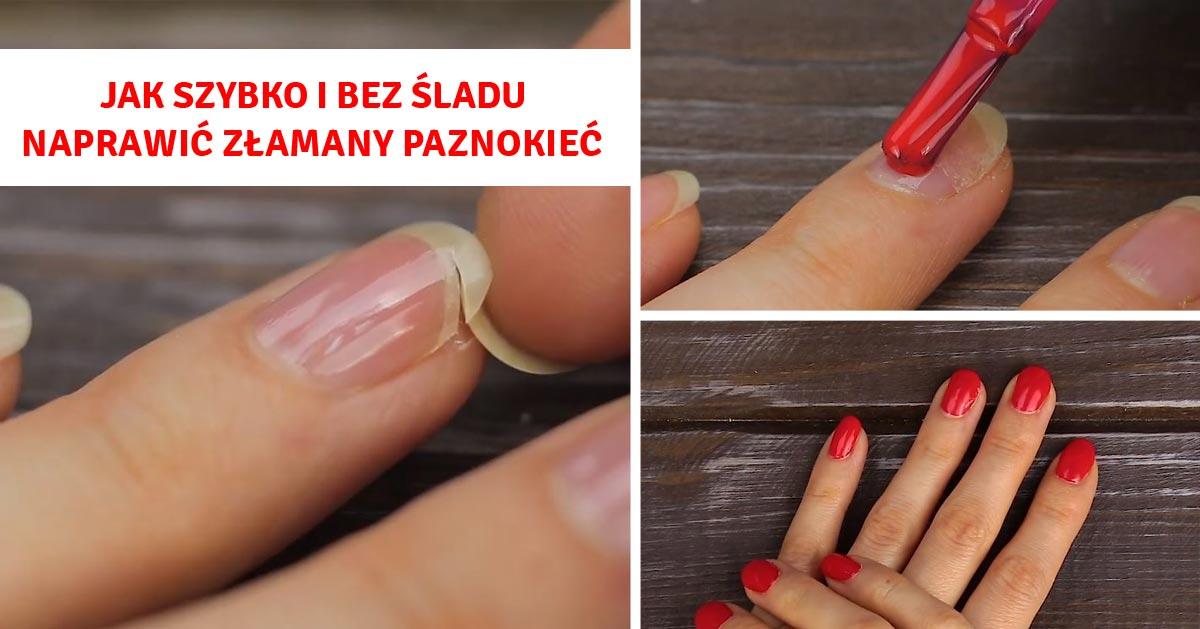 Jak szybko i bez śladu naprawić złamany paznokieć