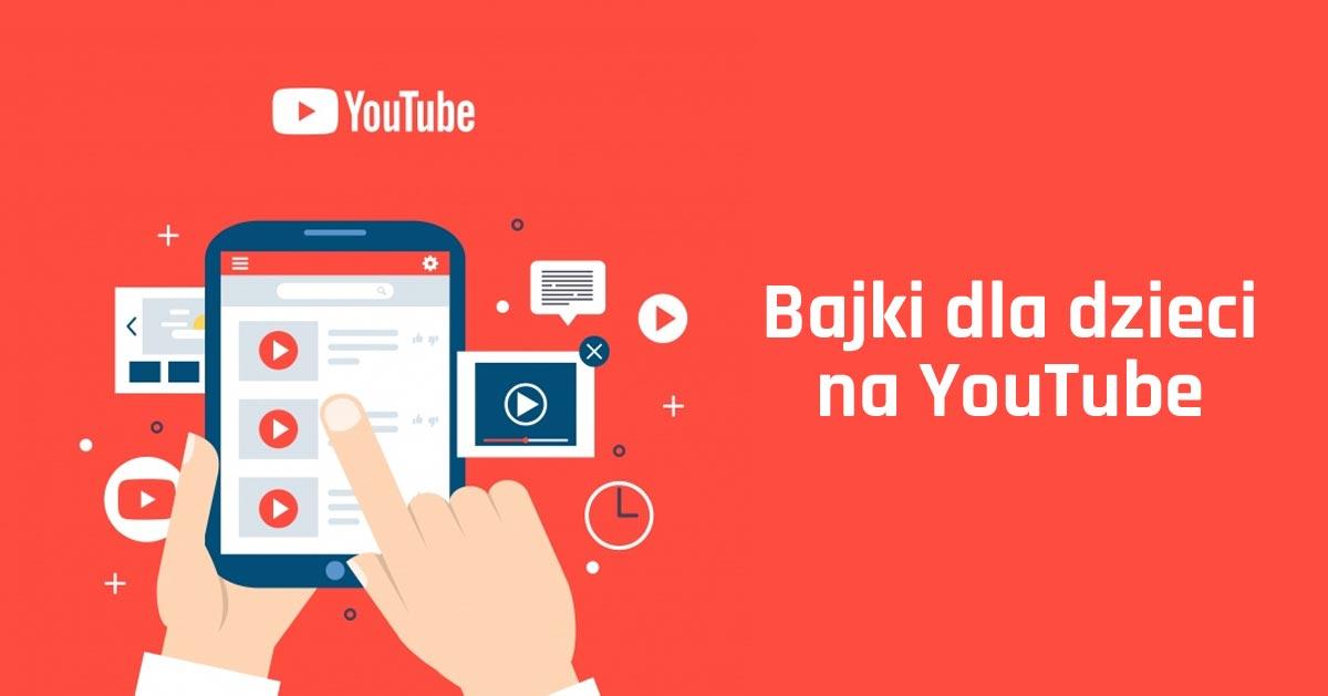 YouTube bajki dla dzieci. Jak oglądać bajki online