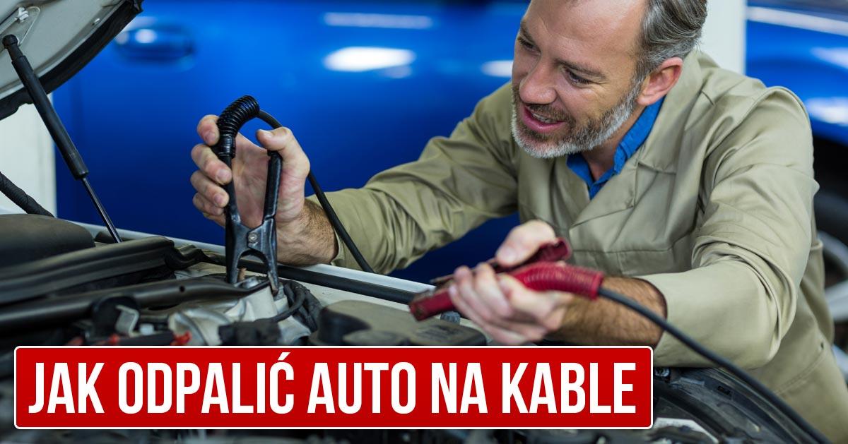 Jak odpalić samochód na kable – PORADNIK KROK PO KROKU