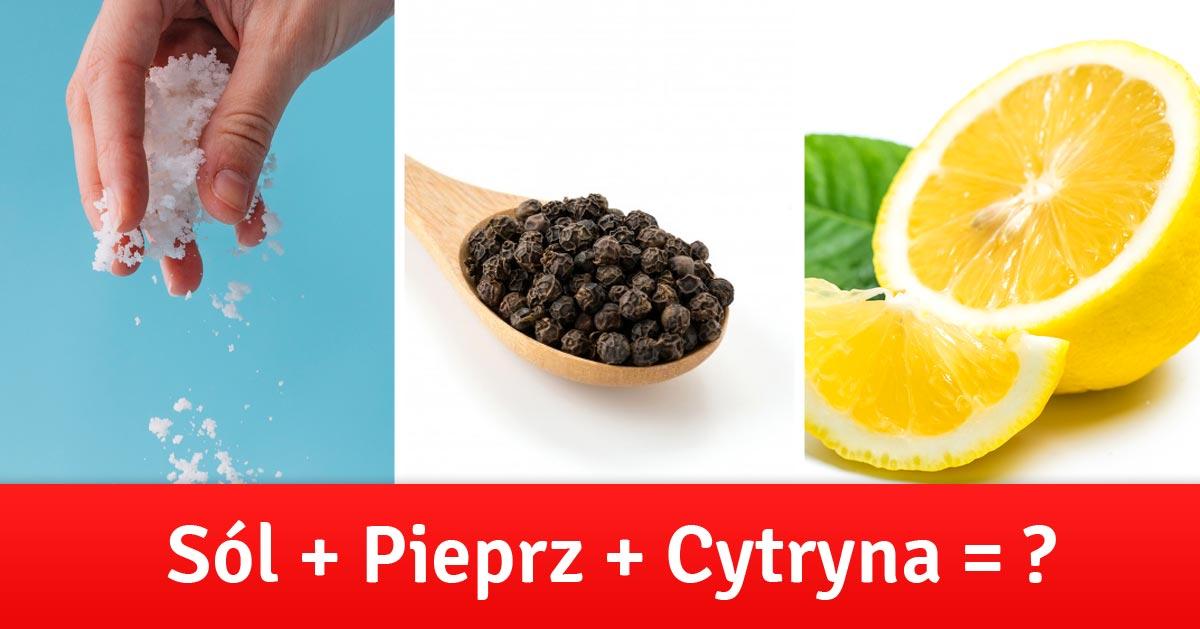 Sól, cytryna oraz pieprz – wymieszaj te trzy składniki by zwalczyć wiele dolegliwości!