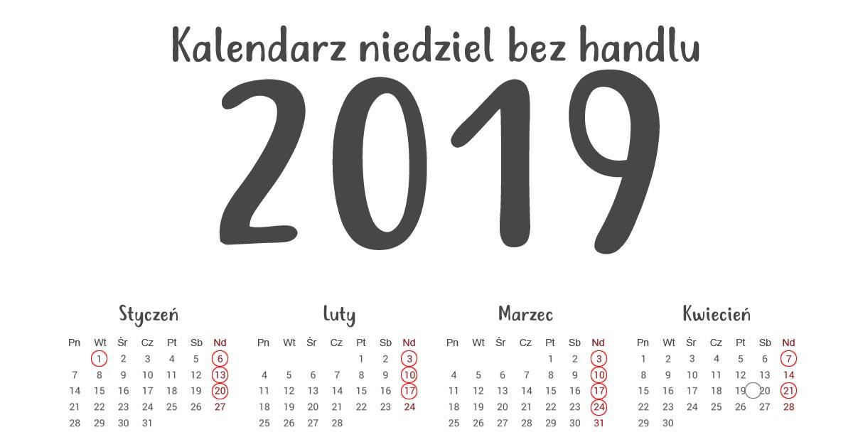 Niedziele bez handlu w 2019 roku! ZAKAZ HANDLU 2019 KALENDARZ!
