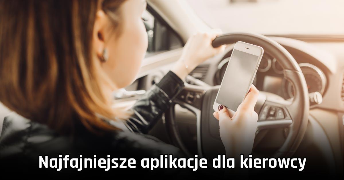 Często jeździsz samochodem? Te darmowe aplikacje na Androida Ci się przydadzą!