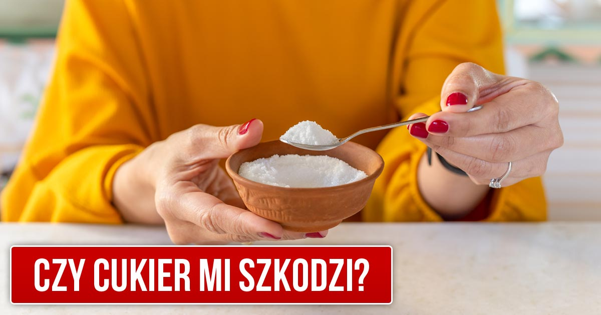 Czy cukier jest dla mnie szkodliwy?
