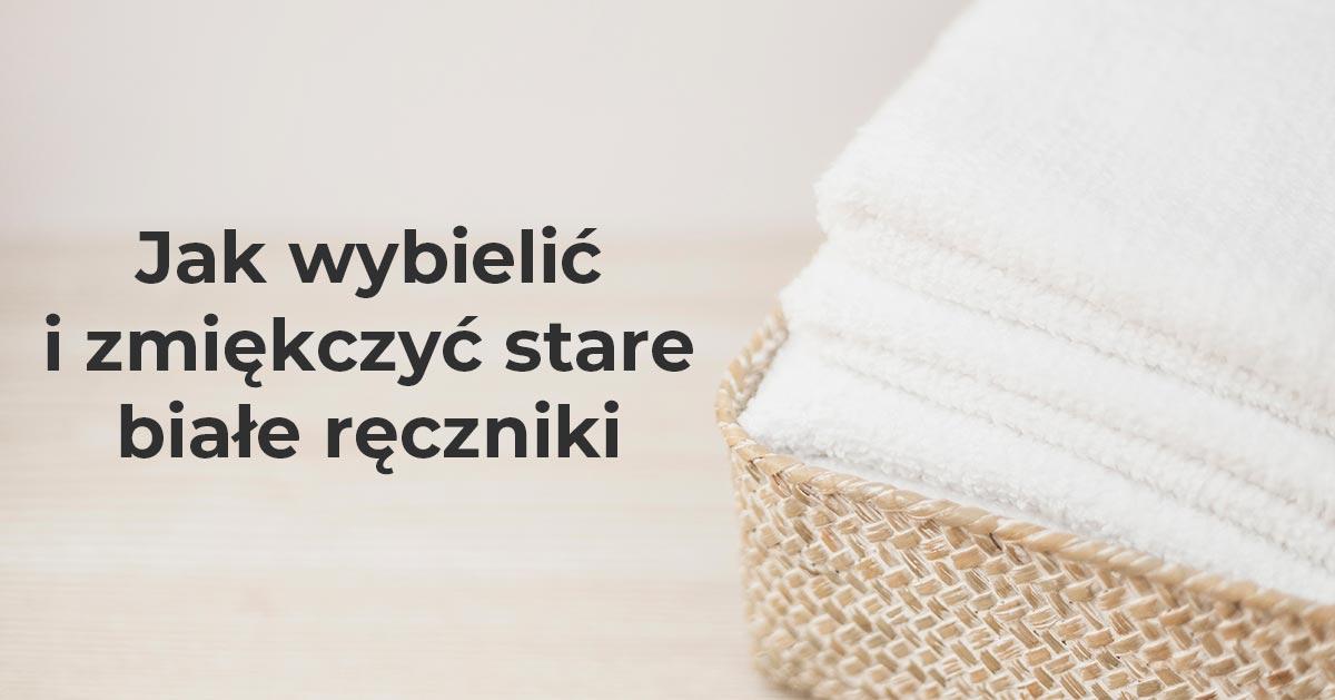 Jak wybielić i zmiękczyć stare białe ręczniki