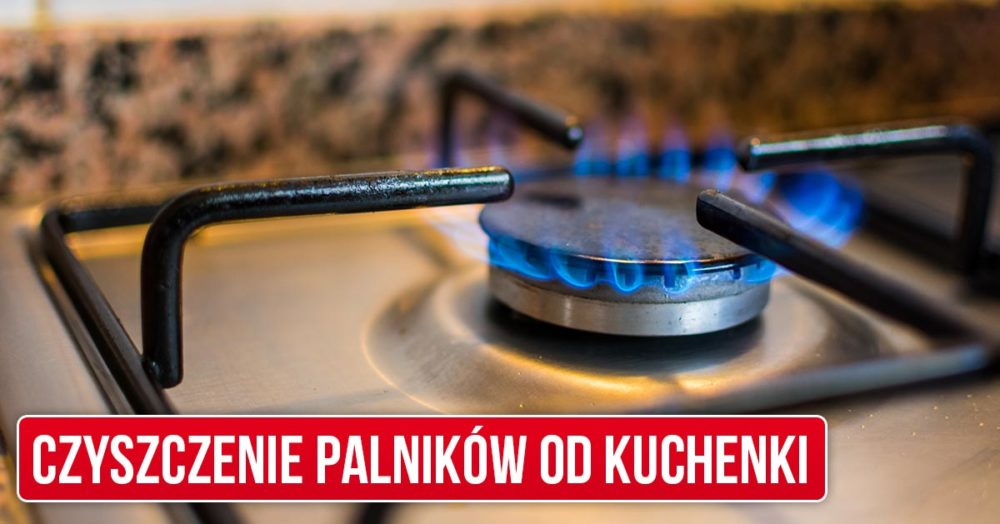 Jak wyczyścić palniki od kuchenki gazowej