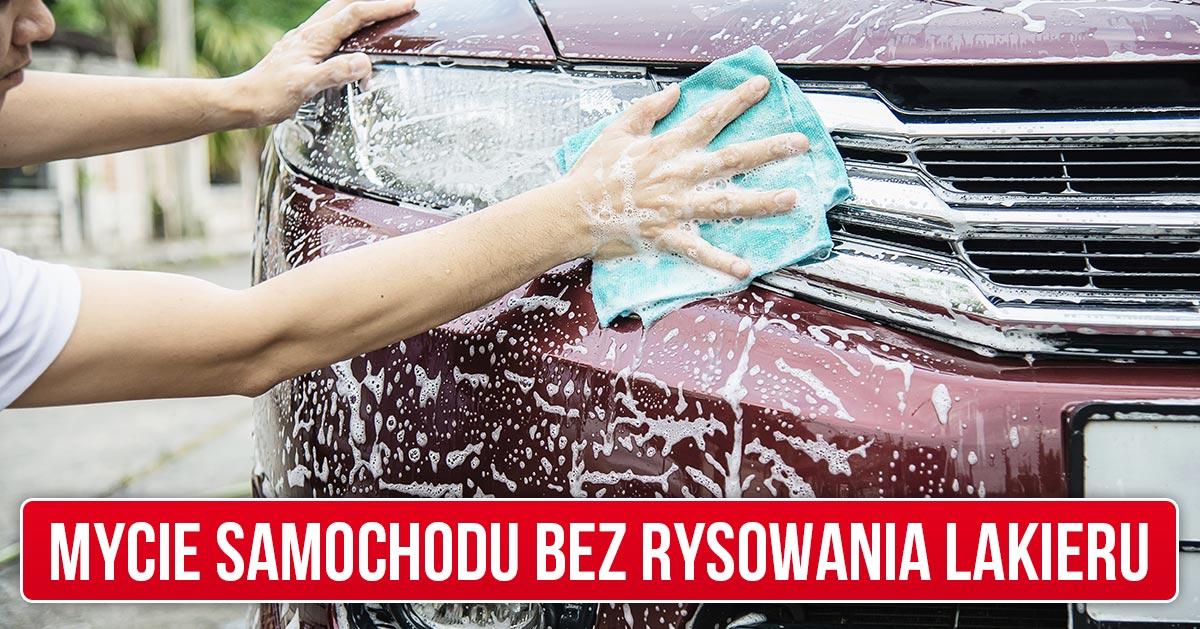 Jak myć samochód aby nie rysować lakieru