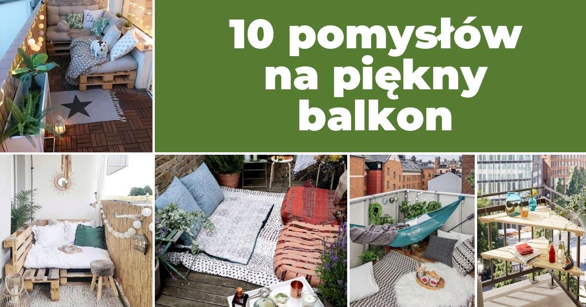 10 inspiracji na urządzenie balkonu!