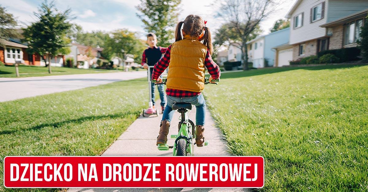 Pozwalasz dziecku jechać po drodze rowerowej? To nielegalne i niebezpieczne.