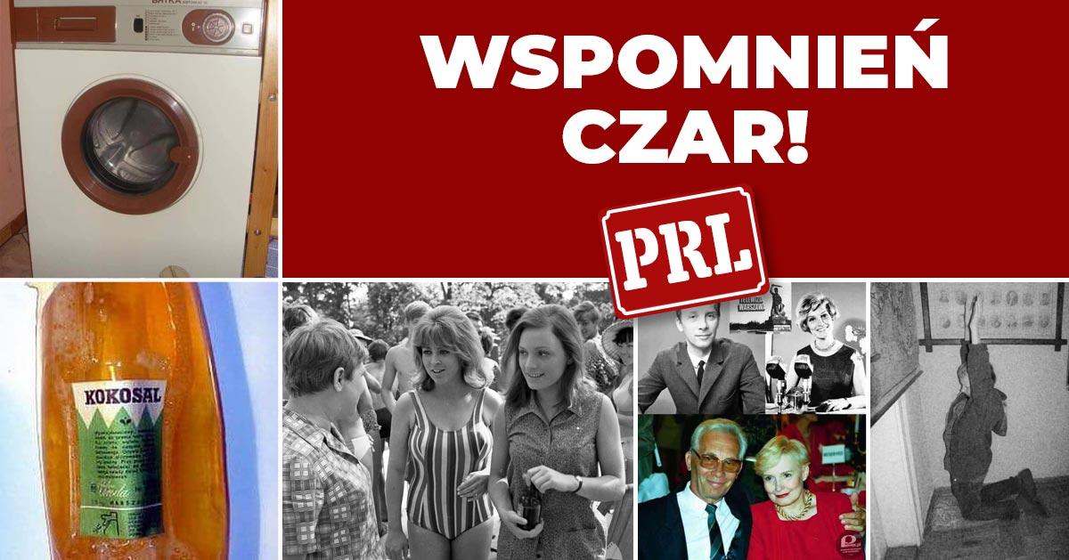 Żyliśmy w PRL. Czas na wspomnienia! Te rzeczy musisz pamiętać :)
