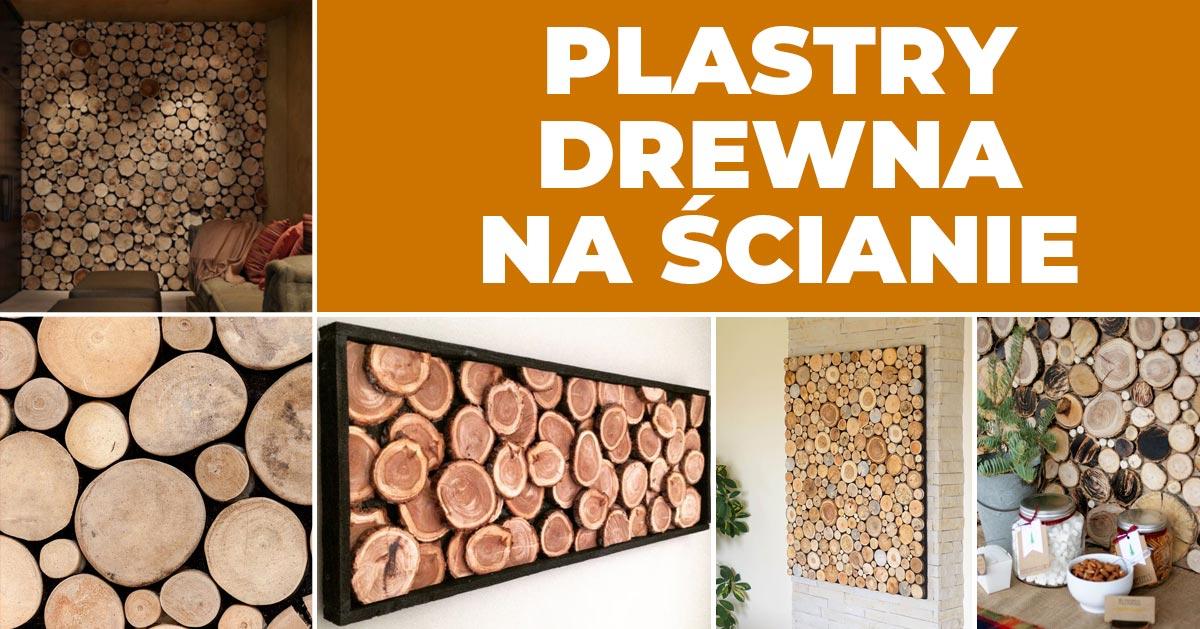 Plastry drewna na ścianę