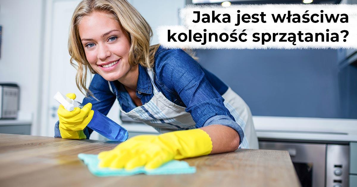 Jaka jest odpowiednia kolejność sprzątania?