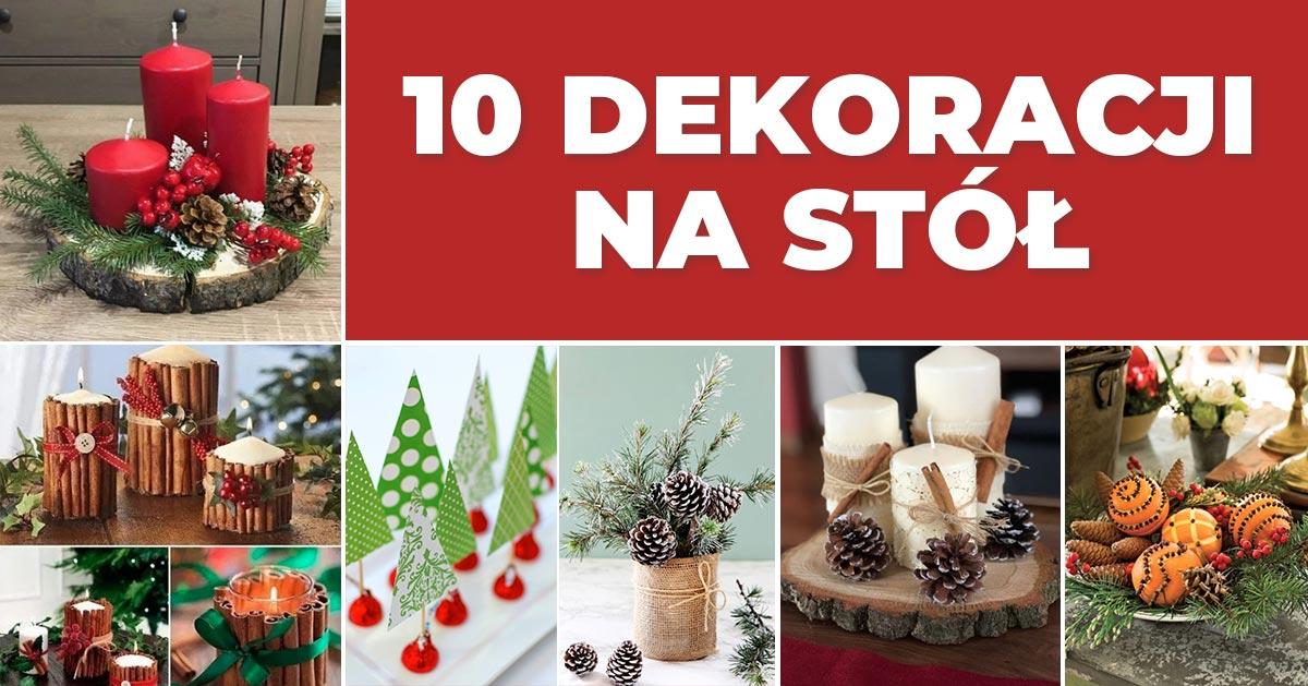 10 pomysłów na Bożonarodzeniowe dekoracje na stół